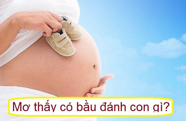 Mơ thấy có thai là điềm gì? Mơ thấy mang bầu nên đánh con gì?