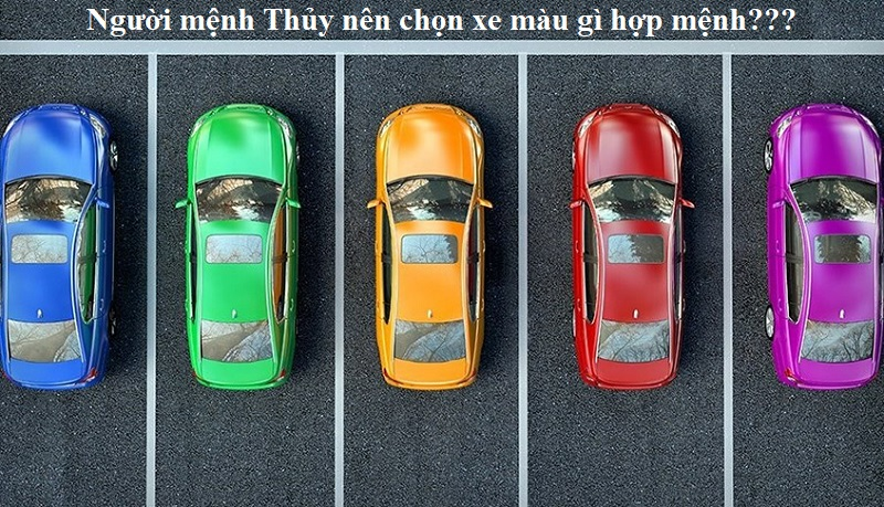 Người mệnh Thủy nên mua xe màu gì đẹp, hợp mệnh nhất?
