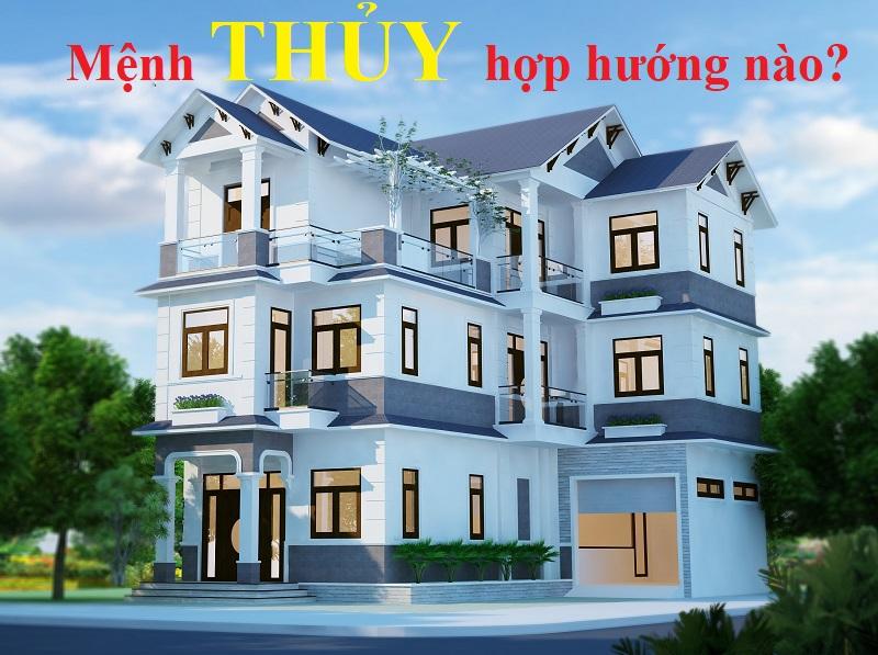 Mệnh Thủy hợp hướng nào để xây nhà, mua nhà? Hướng nào hợp mệnh Thủy?