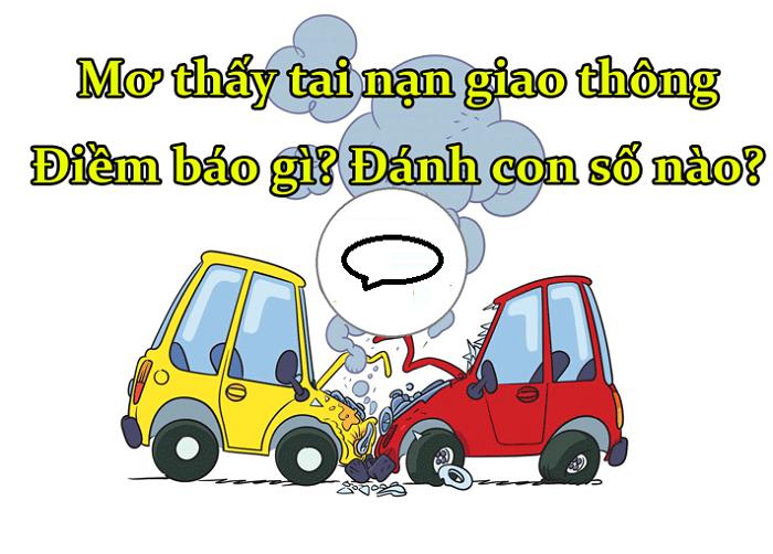 Nằm mơ thấy tai nạn giao thông điềm báo gì?