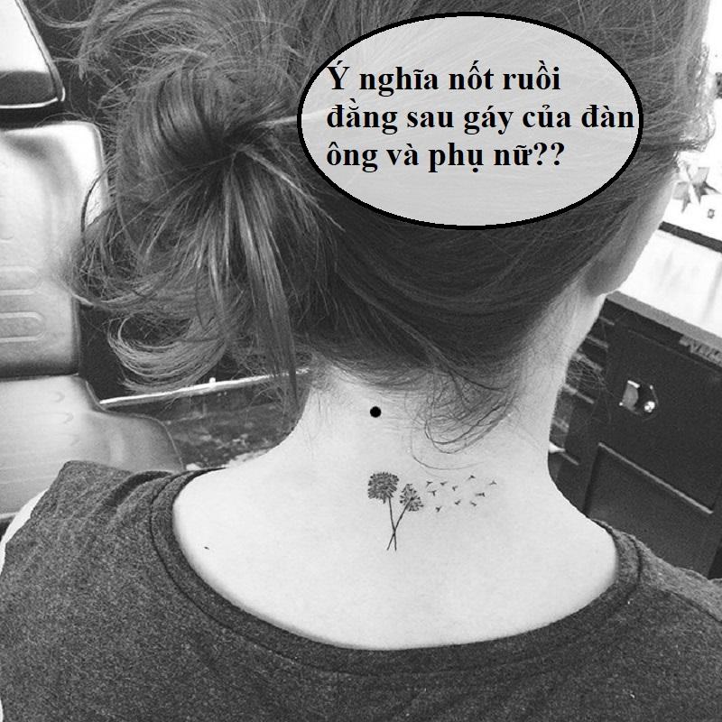 Nốt ruồi đằng sau gáy có ý nghĩa gì?