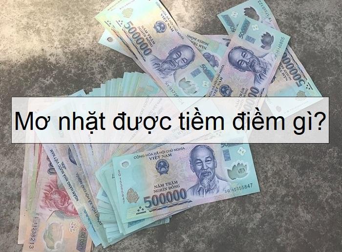 Nằm mơ nhặt được tiền là điềm gì?