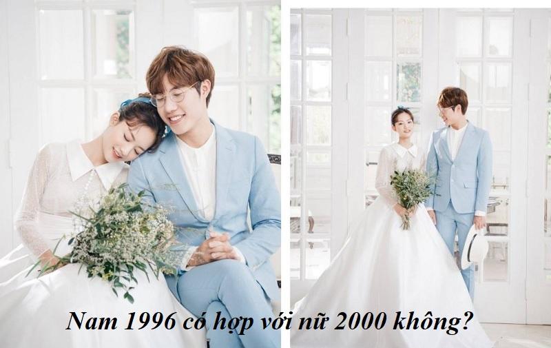 Nam 1996 có hợp với nữ 2000 không? Nam sinh năm 1996 hợp với nữ 2000 không