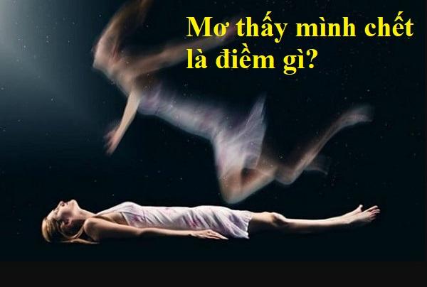 Mơ thấy mình chết điềm báo gì?