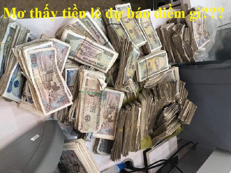 Mơ thấy tiền lẻ đánh số mấy?