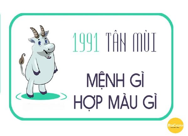 Sinh năm 1991 mệnh gì? Sinh năm 1991 tuổi gì?